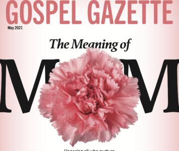 Gospel Gazette: May 2021
